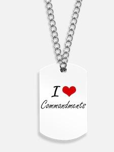 I love Commandments Artistic Design Dog Tags