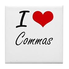 I love Commas Artistic Design Tile Coaster