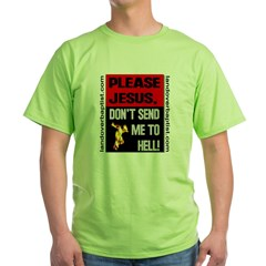 Don't Send Me to Hell T-Shirt