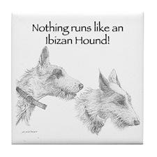 Nothing runs like an Ibizan Hound! Tile Coaster