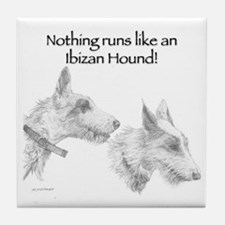 Nothing runs like an Ibizan Hound! Tile Coaster