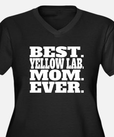 Best Yellow Lab Mom Ever Plus Size T-Shirt