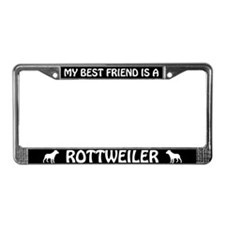 My Best Friend Is A Rottweiler License Plate Frame