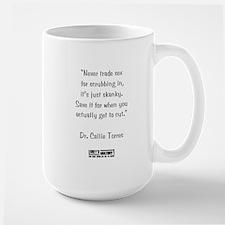 NEVER TRADE SEX... Large Mug