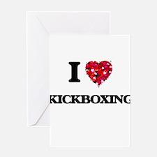 I Love Kickboxing Greeting Cards