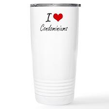I love Condominiums Art Travel Mug