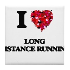 I Love Long Distance Running Tile Coaster
