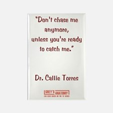 DON'T CHASE ME... Rectangle Magnet