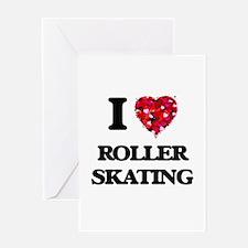 I Love Roller Skating Greeting Cards