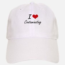 I love Contaminating Artistic Design Baseball Baseball Cap