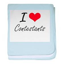 I love Contestants Artistic Design baby blanket