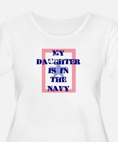 My daughter is in the Navy T-Shirt