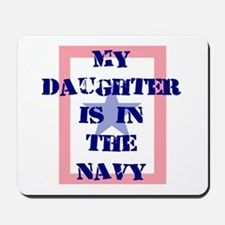 My daughter is in the Navy Mousepad