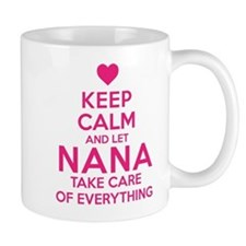 Let Nana Take Care of It Mugs