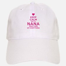 Let Nana Take Care of It Baseball Baseball Cap