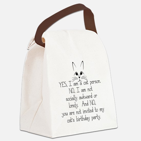 YES, I AM A CAT PERSON... Canvas Lunch Bag