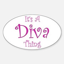 It's a Diva Thing Oval Decal