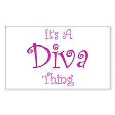 It's a Diva Thing Rectangle Decal