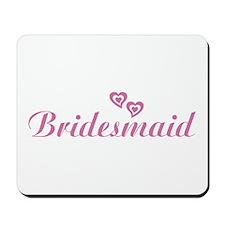 Bridesmaid Pink Mousepad