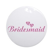 Bridesmaid Pink Ornament (Round)