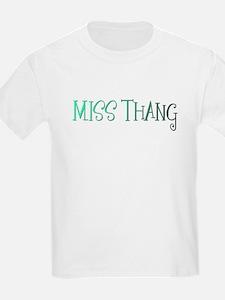 MISS THANG T-Shirt