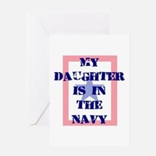 My daughter is in the Navy Greeting Card