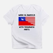 Made In American With Taiwanese Parts Infant T-Shi