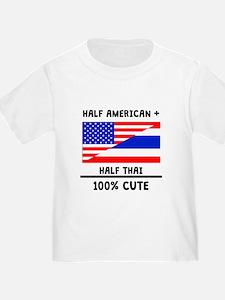 Half Thai 100% Cute T-Shirt