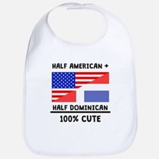 Half Dominican 100% Cute Bib