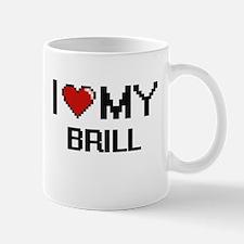 I Love My Brill Digital design Mugs