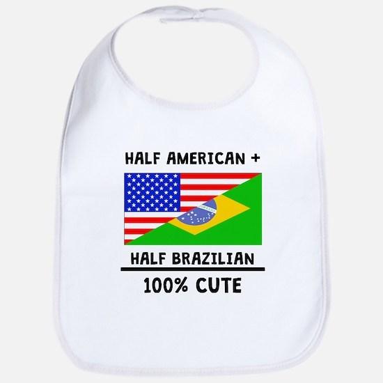 Half Brazilian 100% Cute Bib