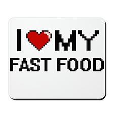 I Love My Fast Food Digital design Mousepad