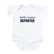 Worlds Greatest REPORTER Infant Bodysuit