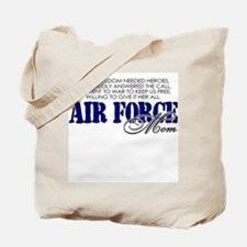 When freedom needed heroes: USAF Mom Tote Bag