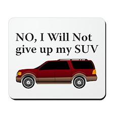 Won't Give Up SUV Mousepad