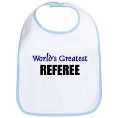 Worlds Greatest REFEREE Bib