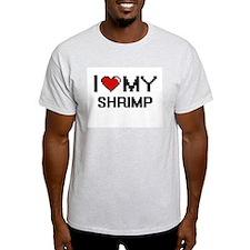 I Love My Shrimp Digital design T-Shirt