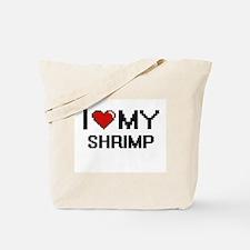 I Love My Shrimp Digital design Tote Bag