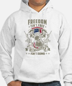 Freedom isn't Free, and Freedom Hoodie