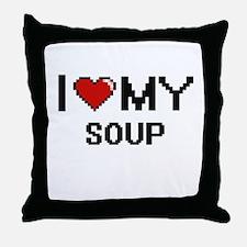 I Love My Soup Digital design Throw Pillow