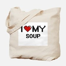 I Love My Soup Digital design Tote Bag