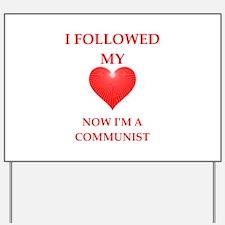communist Yard Sign