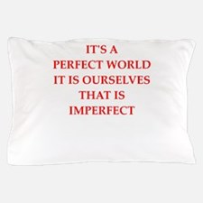 perfection Pillow Case