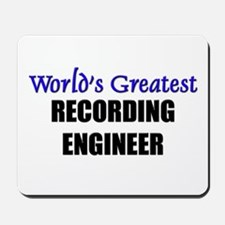Worlds Greatest RECORDING ENGINEER Mousepad