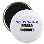 Worlds Greatest RECORD PRODUCER Magnet