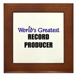 Worlds Greatest RECORD PRODUCER Framed Tile