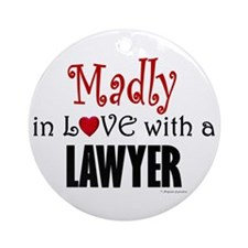Madly In Love (Lawyer) Ornament (Round)