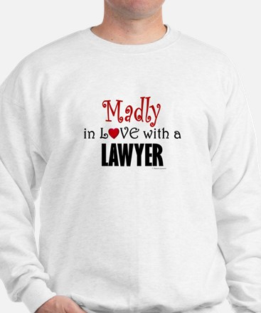 Madly In Love (Lawyer) Sweatshirt