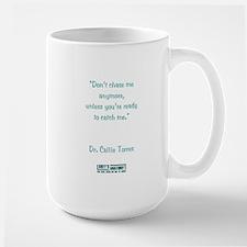 DON'T CHASE ME... Large Mug