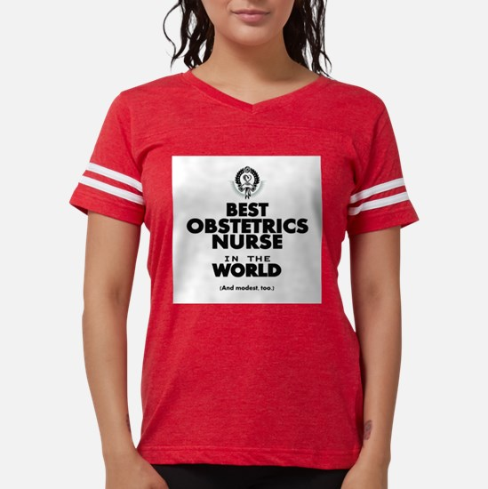 The Best Nurse in the World Obstetrics T-Shirt